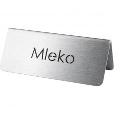 Tabliczka informacyjna MLEKO<br />model: 486024<br />producent: Stalgast
