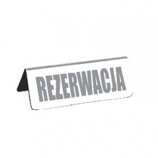 Tabliczka informacyjna stojąca REZERWACJA<br />model: T-3801-12<br />producent: Tom-Gast